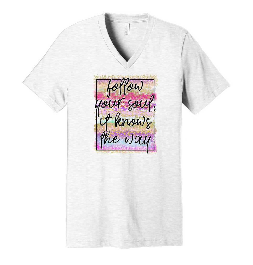 Follow Your Soul It Knows The Way - Ash Grey V-Neck