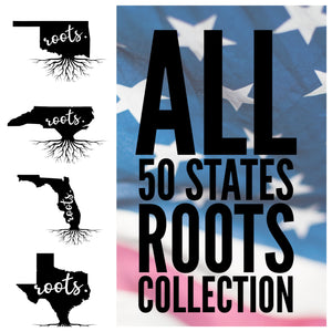 State Roots - ALL & Individuals - Digital Download