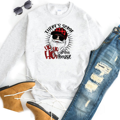 There's some Ho Ho Ho's in this House w/ Santa & Plaid - Ash Crewneck Sweatshirt