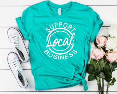 Support Local Business - Turquoise