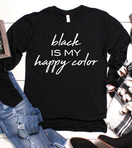 Black is my Happy Color - Black