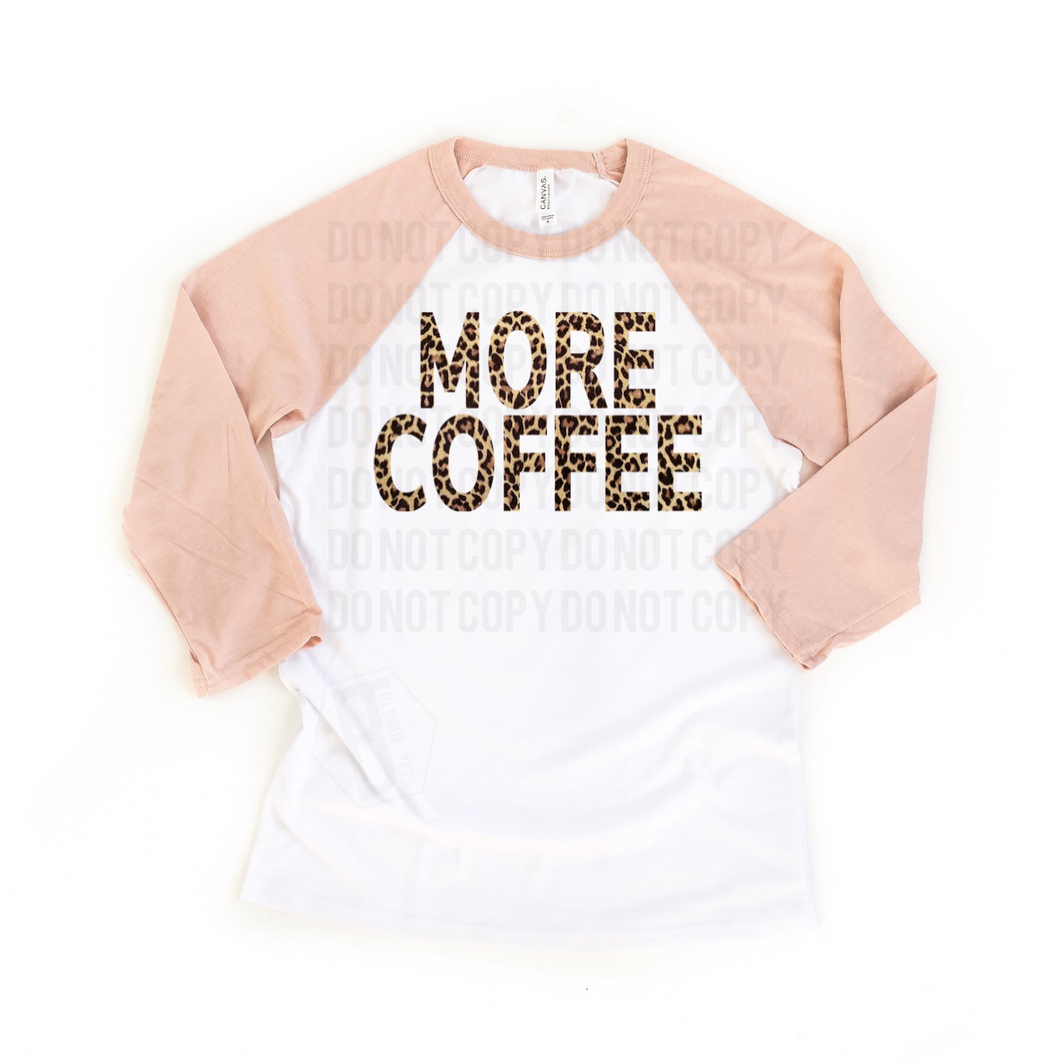 More Coffee - Pink Sleeve Raglan
