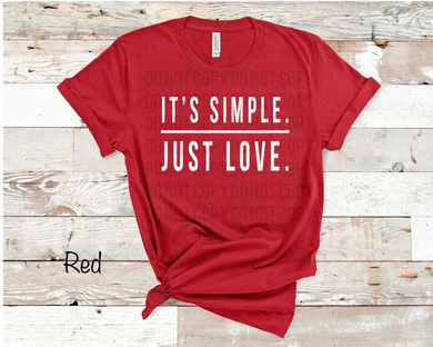 It's Simple Just Love - Red