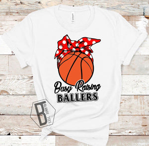 Busy Raising Ballers - Basketball 🏀