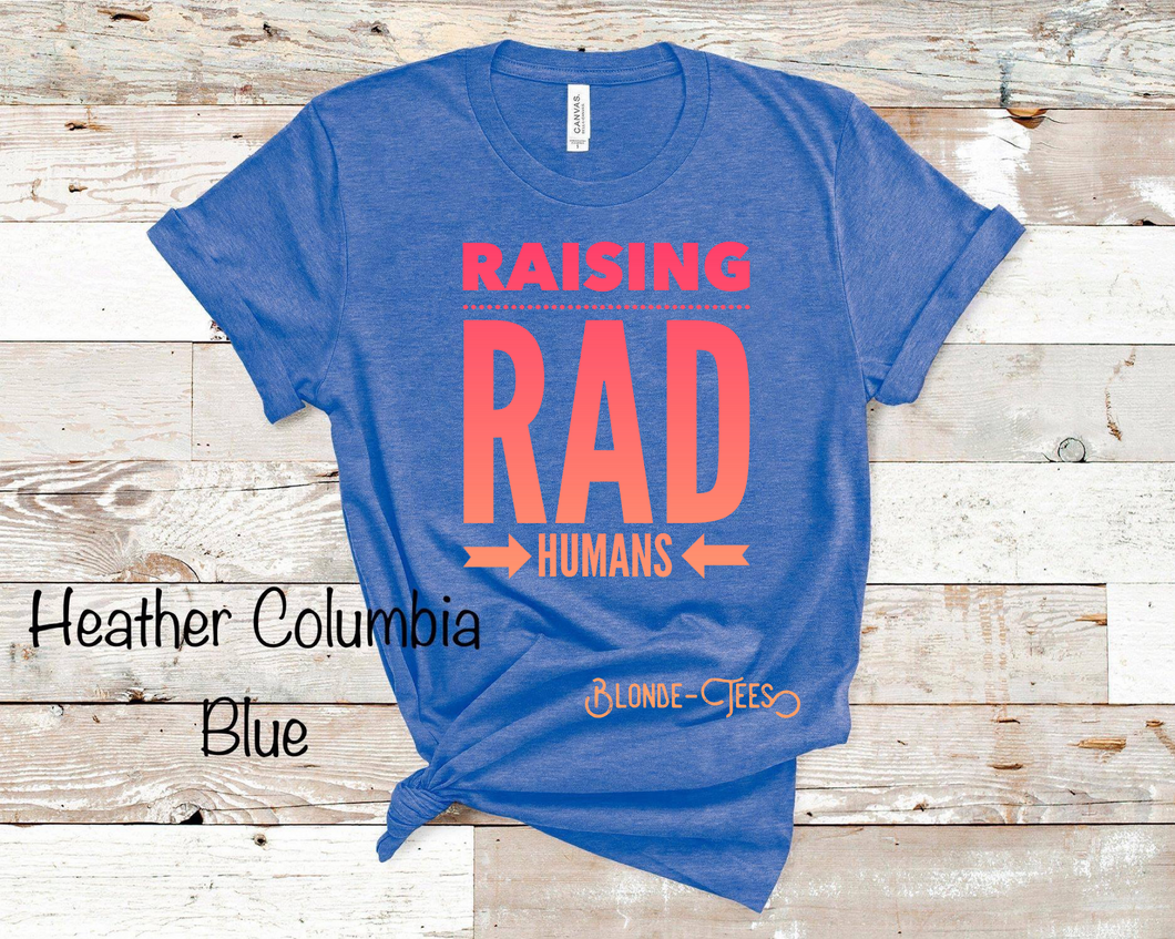 Raising Rad Humans - Ht. Blue