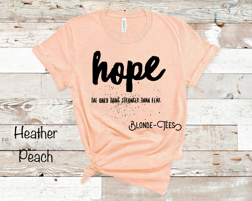 Hope - The Only Thing Stronger Than Fear - Heather Peach
