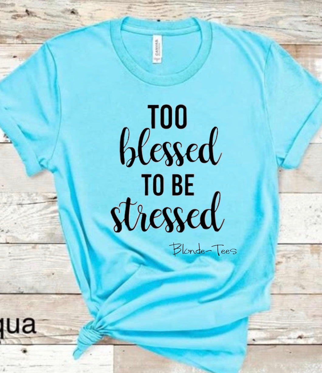 Too Blessed To Be Stressed - Aqua