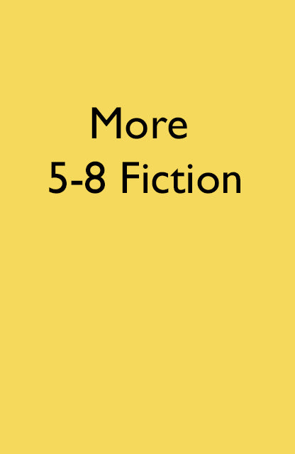 Ages 5-8 Fiction