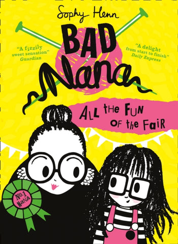 Bad Nana: All the Fun of the Fair (Book 2)