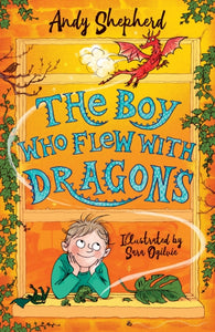 The Boy Who Flew with Dragons: Book 3
