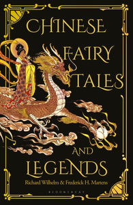 Chinese Fairy Tales and Legends