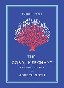 The Coral Merchant: Essential Stories