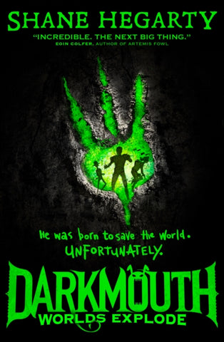 Darkmouth: Worlds Explode (Book 2)
