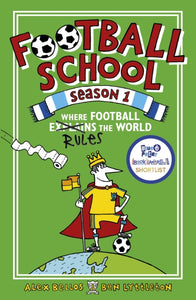 Football School Season 1: Where Football Explains the World
