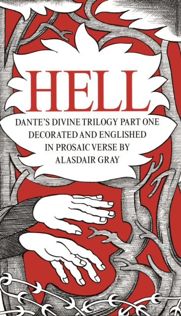 Hell: Dante's Divine Trilogy Part One