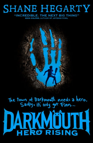 Darkmouth: Hero Rising (Book 4)