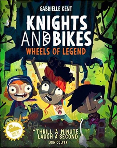 Knights and Bikes: Wheels of Legend (Book 3)