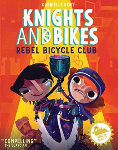 Knights and Bikes: Rebel Bicycle Club (Book 2)