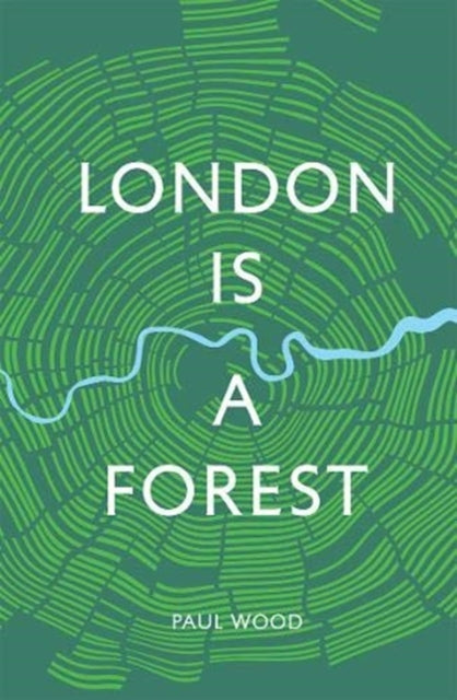 London is a Forest