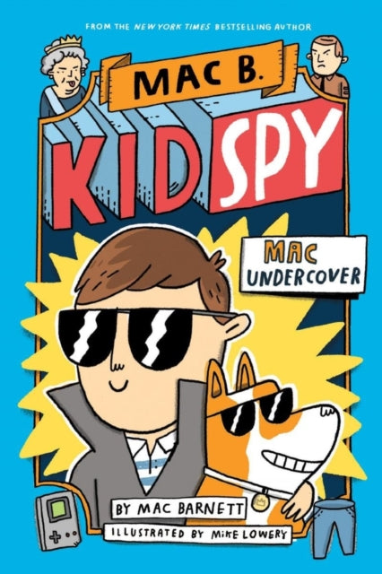 Mac B, Kid Spy: Mac Undercover