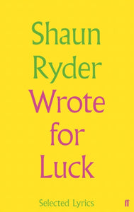 Wrote For Luck: Selected Lyrics
