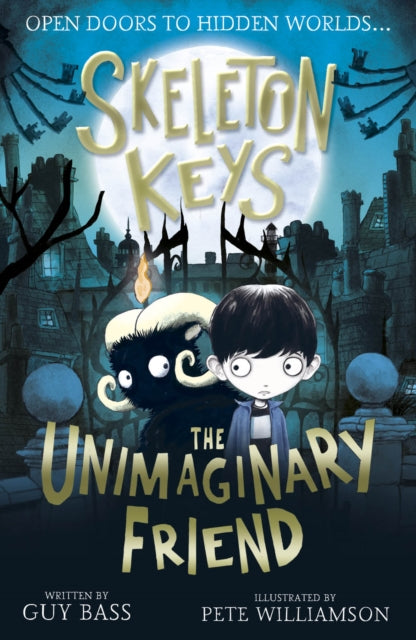 Skeleton Keys: The Unimaginary Friend