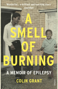 A Smell of Burning: A Memoir of Epilepsy