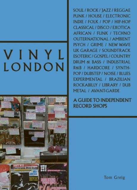 Vinyl London: A Guide to Independent Record Shops