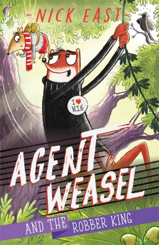 Agent Weasel and the Robber King (Book 3)