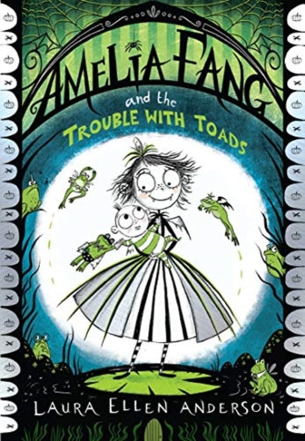 Amelia Fang and the Trouble with Toads
