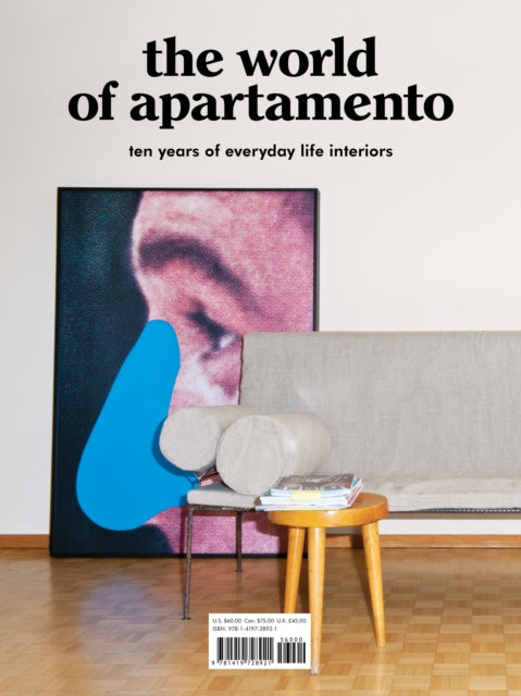 The World of Apartamento : ten years of everyday life interiors