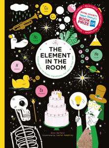The Element in the Room : Investigating the Atomic Ingredients that Make Up Your Home
