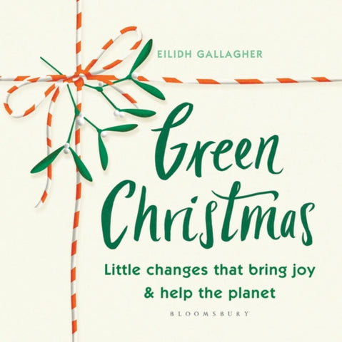 Green Christmas : Little changes that bring joy and help the planet