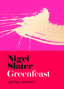 Greenfeast : Spring, Summer