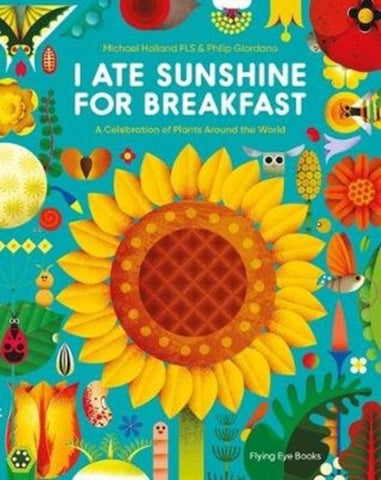 I Ate Sunshine for Breakfast