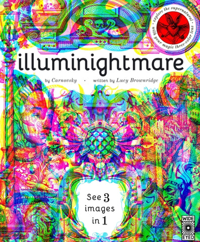 Illuminightmare : Explore the Supernatural with Your Magic Three-Colour Lens