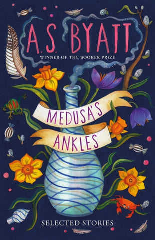 Medusa's Ankles : Selected Stories