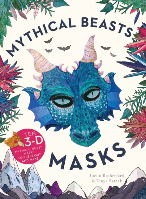 Mythical Beasts Masks : Ten 3D mythical beast masks to press out and make