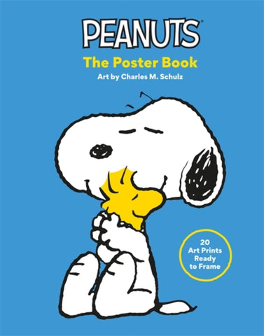 Peanuts: The Poster Book : 20 Art Prints Ready to Frame
