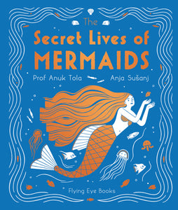 The Secret Lives of Mermaids
