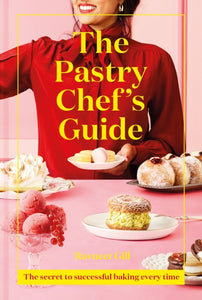 The Pastry Chef's Guide