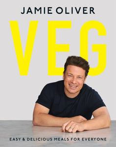Veg: Easy & Delicious Meals for Everyone as seen on Channel 4's Meat-Free Meals