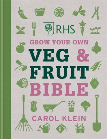 RHS Grow Your Own Veg & Fruit Bible