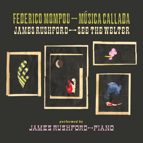 James Rushford - Música Callada / See the Welter