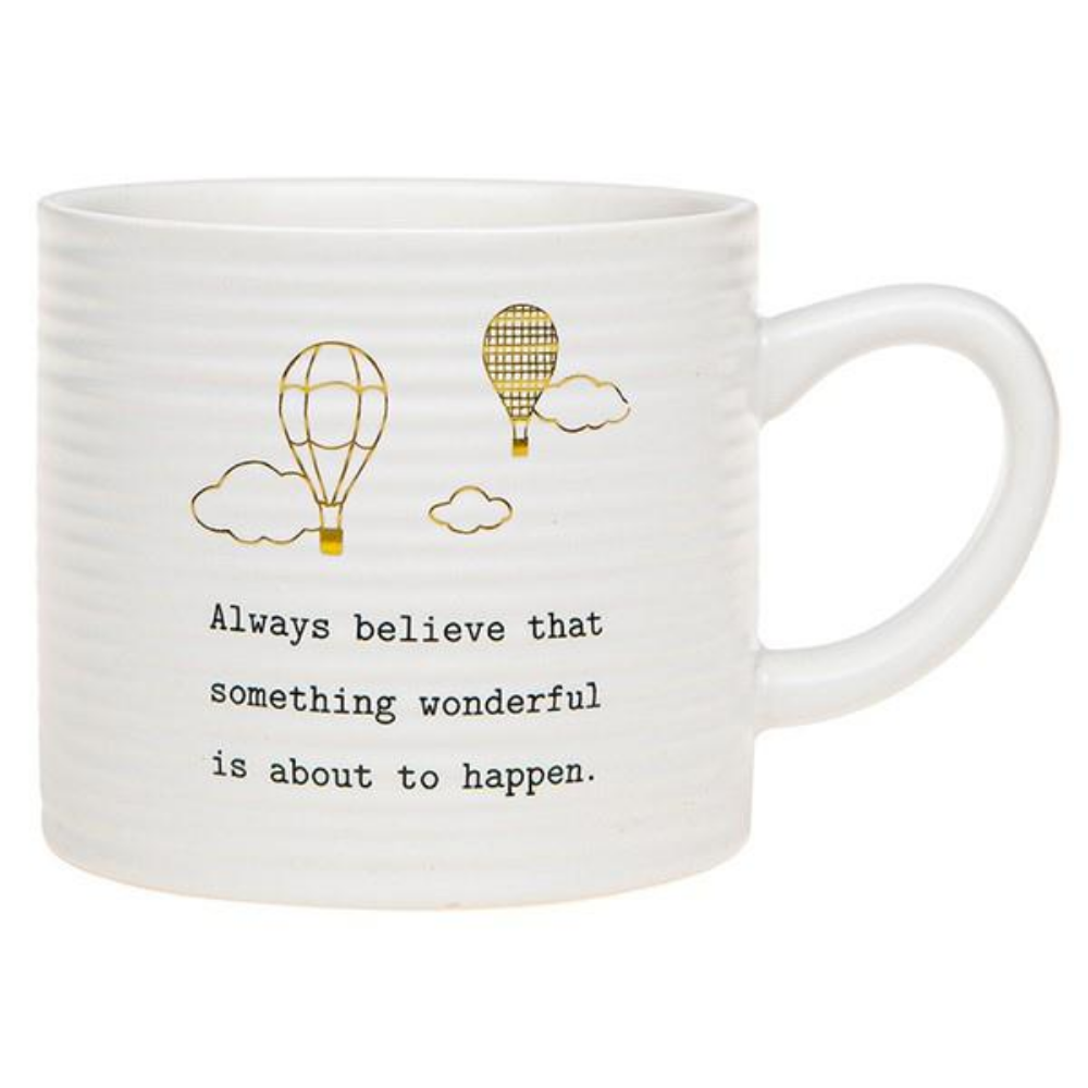 Always Believe... Mug