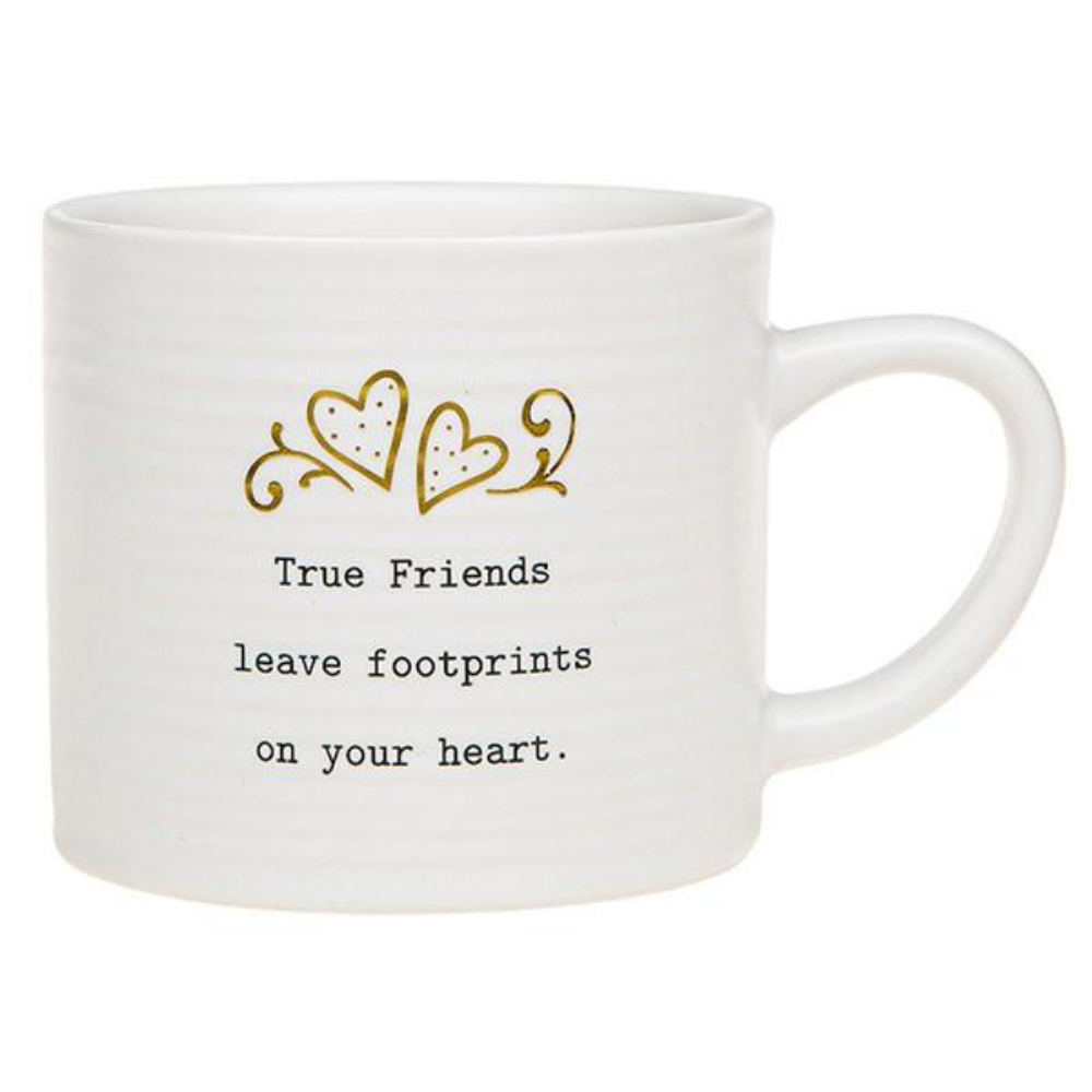 True Friends... Mug