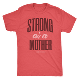 Strong as a Mother