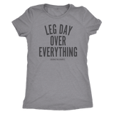 LEG DAY OVER EVERYTHING