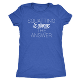 SQUATTING IS ALWAYS THE ANSWER