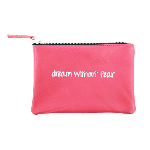 Dream Without Fear Pouch